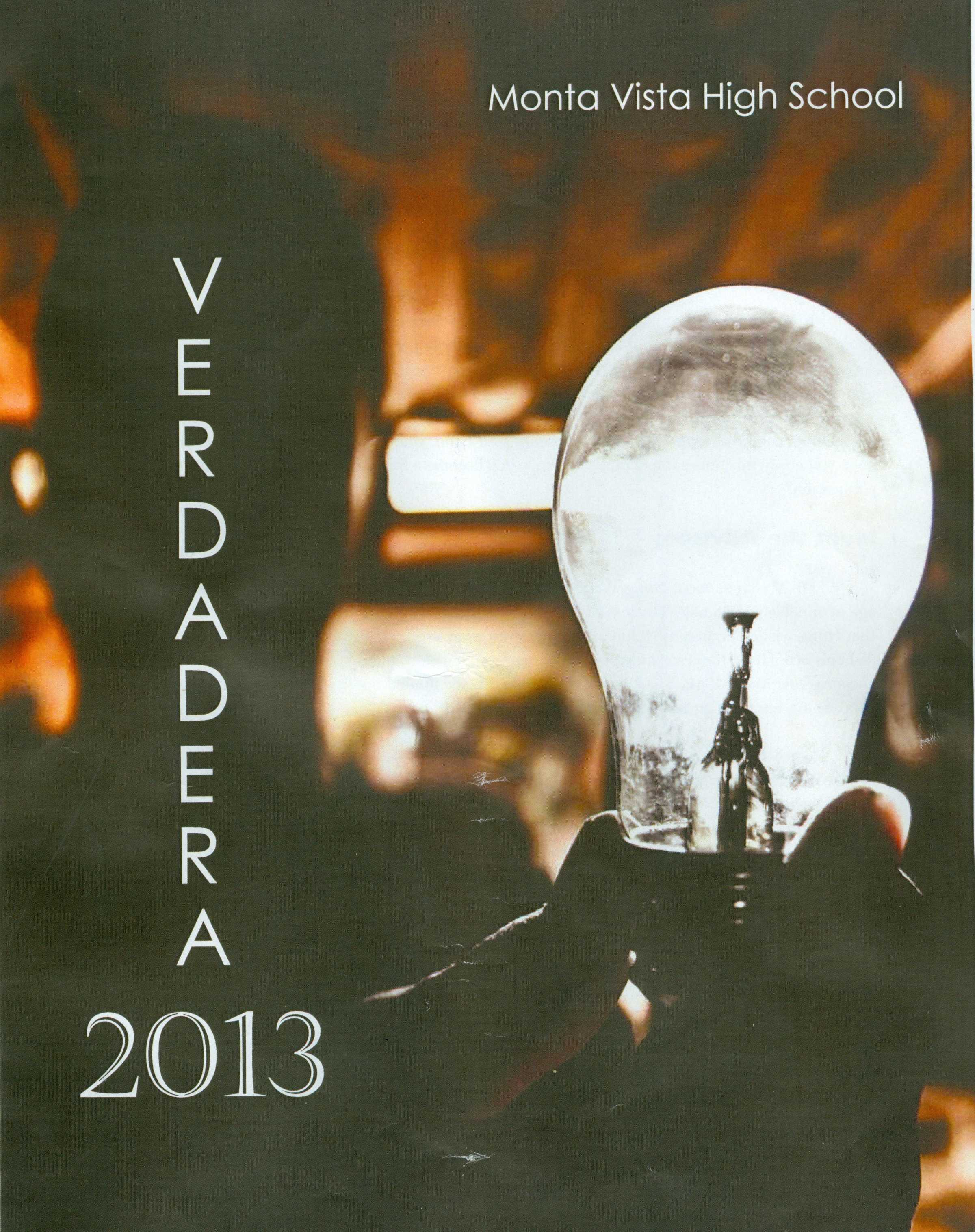 Verdadera Publication in 2013. The magazine was officially started in 2005 by Hung Wei, parent of former students at MVHS.
